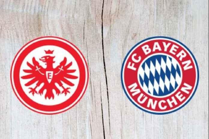 Prediksi Eintracht Frankfurt vs Bayern Munchen, Die Adler Bisa Dekati Die Roten