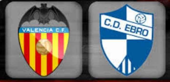 Prediksi Valencia vs Ebro Copa Del Rey 05/12/2018