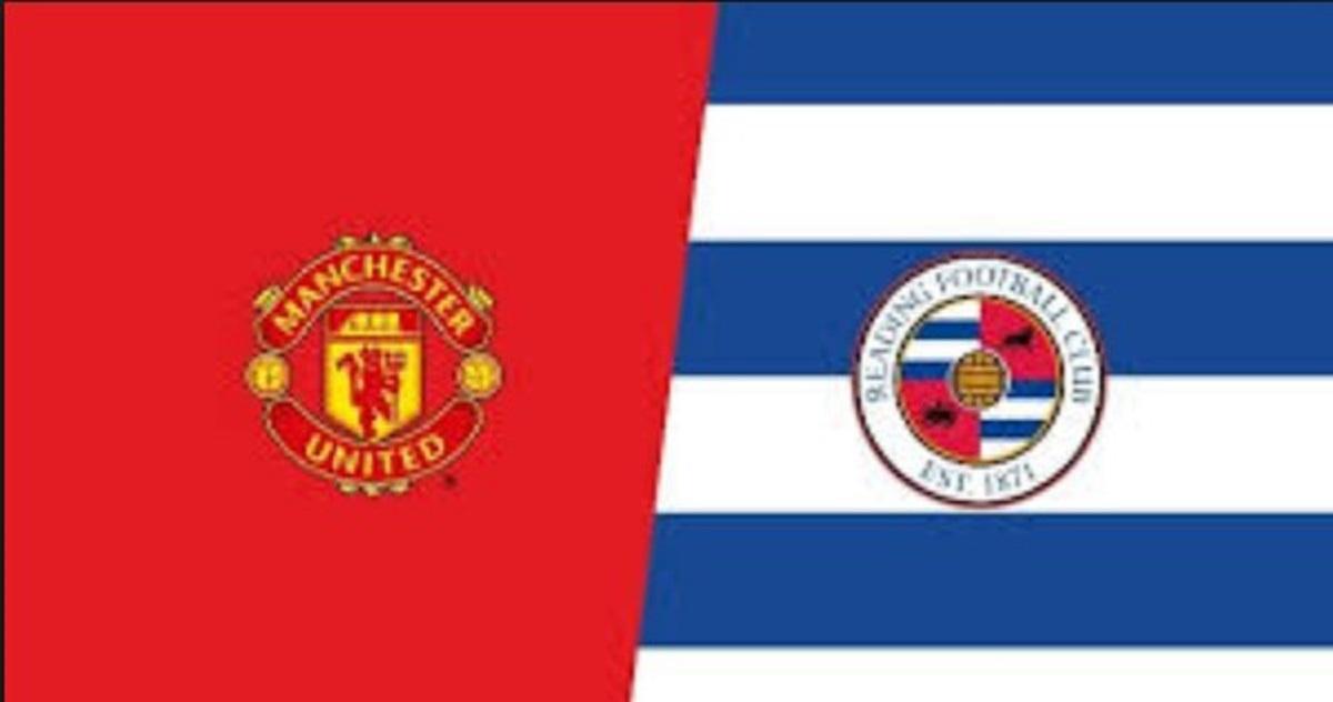 Prediksi Manchester United Vs Reading Di Piala Fa Gilabola Com