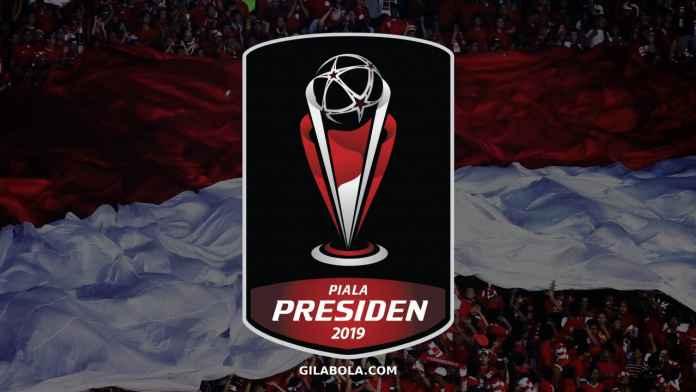 Jadwal Piala Presiden 2019