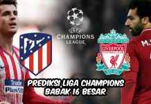 Prediksi Atletico Madrid vs Liverpool - Babak 16 Besar Liga Champions 2019-2020-featured