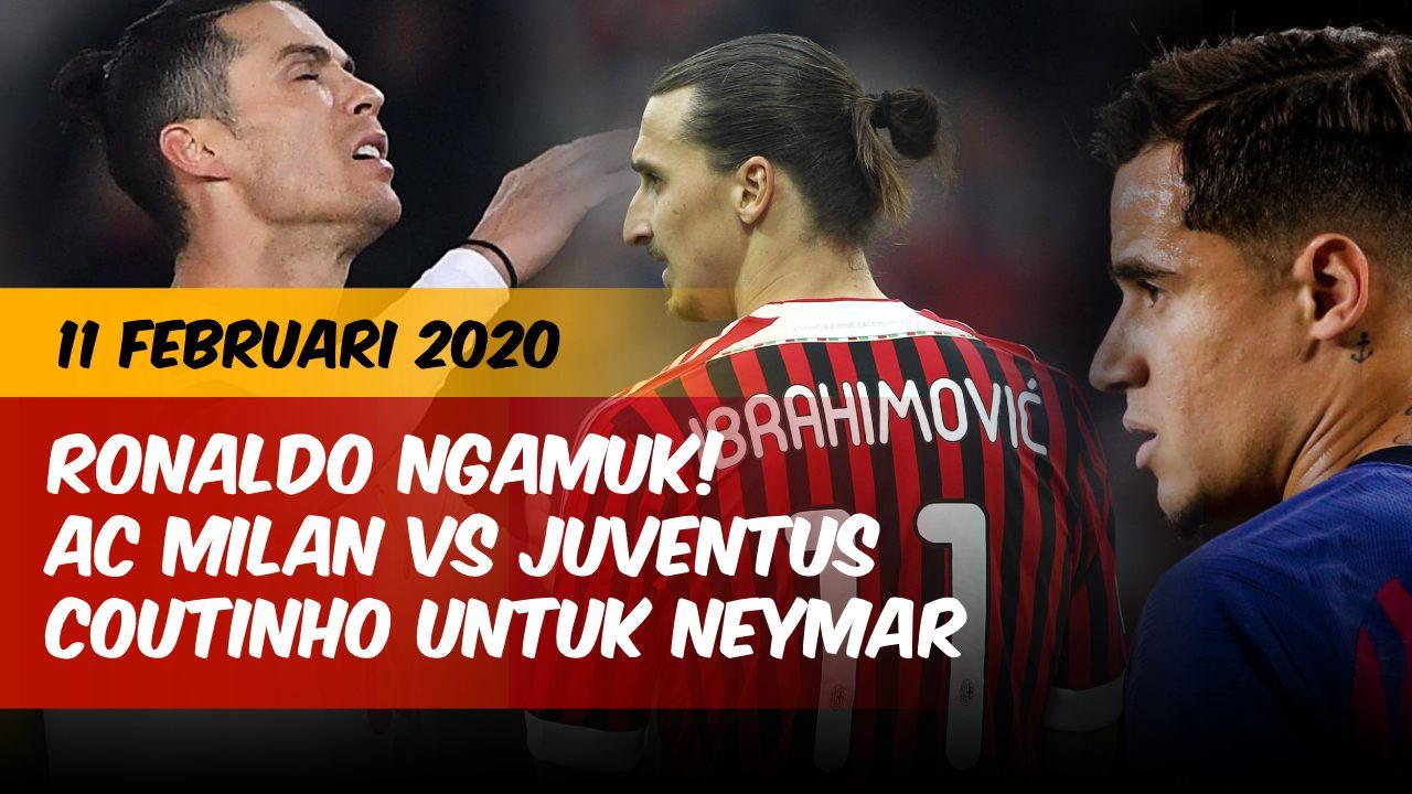 Berita 11 Februari 2020: Juve Kalah Ronaldo Ngamuk, Laga ...