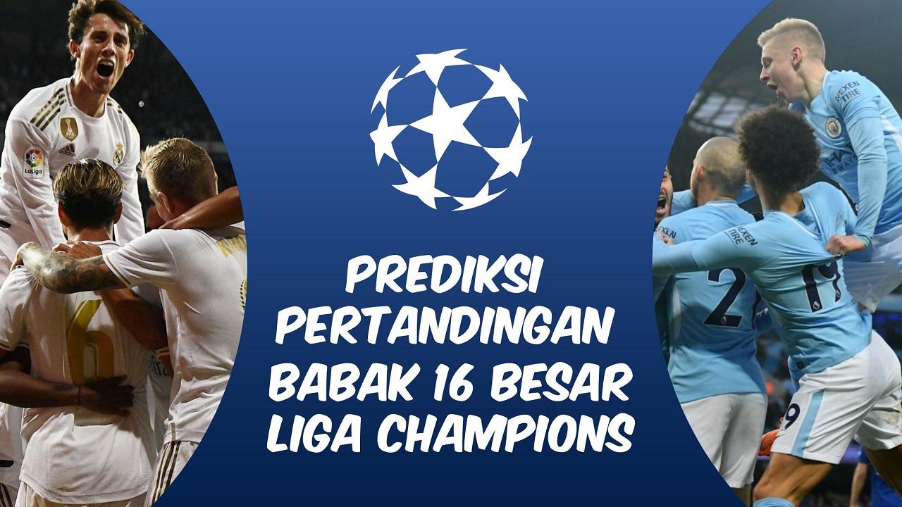 Prediksi Pertandingan Babak  Besar Liga Champions