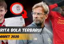 BERITA BOLA TERBARU HARI INI 3 MARET 2020 - FEATURED