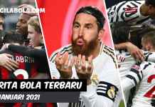 berita bola terkini 13 Januari 2021 - gilabola