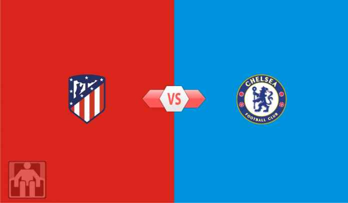 Prediksi Atletico Madrid vs Chelsea, Mumpung Tuan Rumah Lagi Melempem, Blues!
