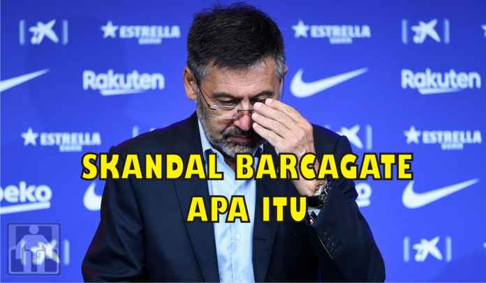 Apa Itu Barcagate? Kasus yang Menjerat Mantan Presiden Barcelona Josep Bartomeu