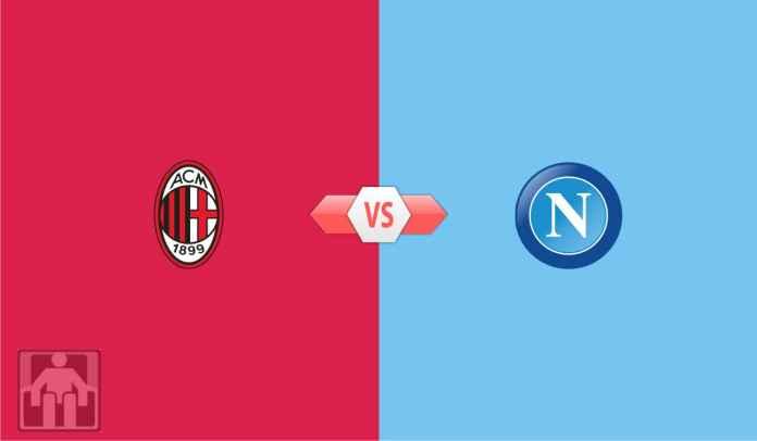 Prediksi AC Milan vs Napoli, Jangan Biarkan Tetangga Sebelah Nyaman di Puncak