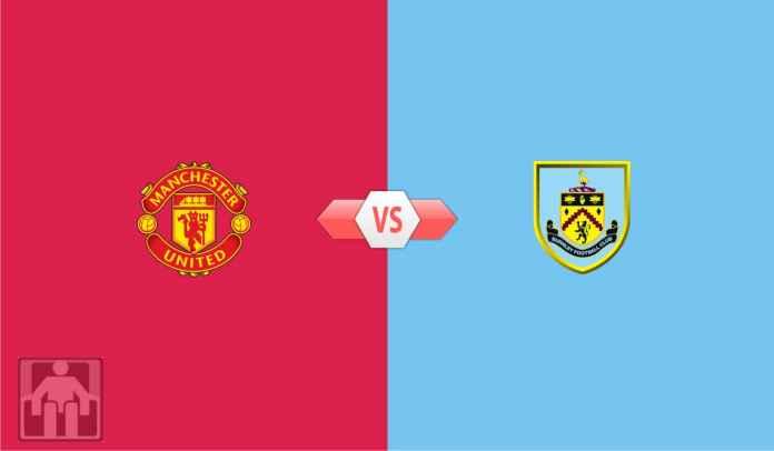 Prediksi Manchester United vs Burnley, Saatnya Pangkas Gap Jadi Hanya 8 Poin