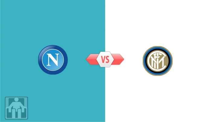 Prediksi Napoli vs Inter Milan, Bisakah Hentikan 11 Kemenangan Beruntun Nerazzurri?