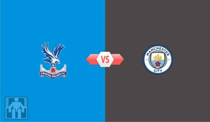 Prediksi Crystal Palace vs Manchester City, Dua Kemenangan Menuju Gelar Juara