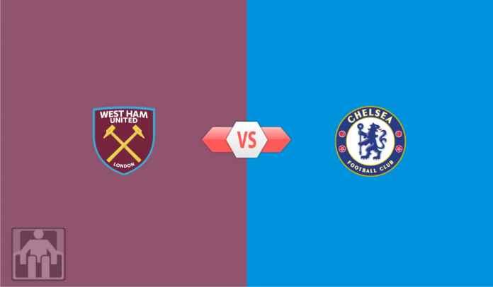 Prediksi West Ham vs Chelsea, Bukan Sekedar Derby, Ini Demi Tiket Liga Champions