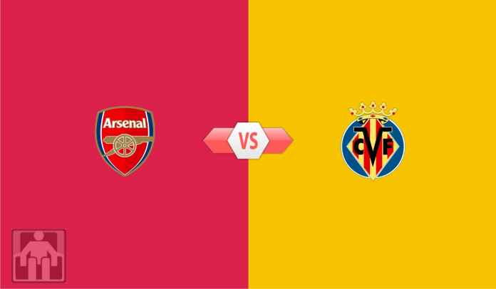 Prediksi Arsenal vs Villarreal, Saatnya Selamatkan Musim Terburuk, The Gunners!