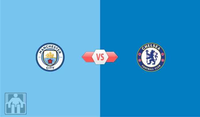 Prediksi Manchester City vs Chelsea, Gladi Resik Jelang Final Liga Champions