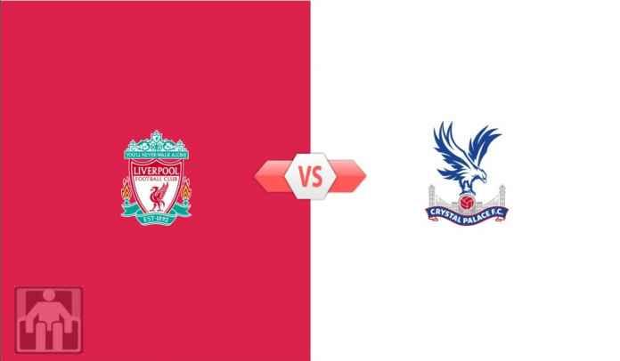 Prediksi Liga Inggris Liverpool vs Crystal Palace, Wajib Menang Demi Liga Champions