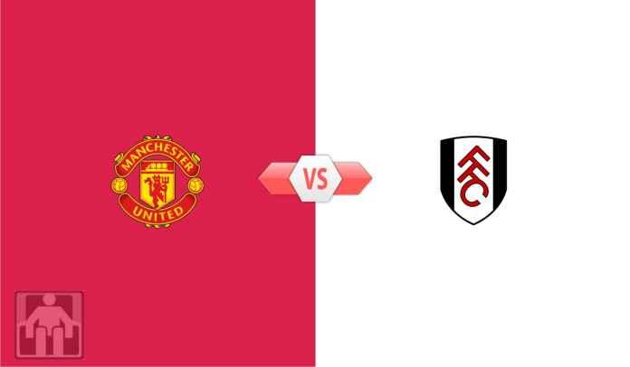 Prediksi Liga Inggris Manchester United vs Fulham, Hindari Hattrick Kalah di Old Trafford