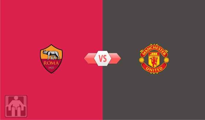 Prediksi AS Roma vs Manchester United, Tetap Serius Meski Cuma Laga Formalitas