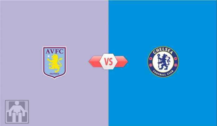 Prediksi Liga Inggris Aston Villa vs Chelsea, Menang, Jaminan Tiket Liga Champions