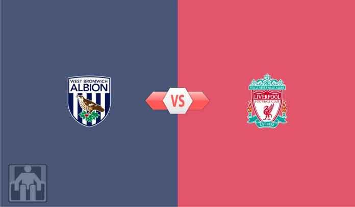 Prediksi Liga Inggris West Brom vs Liverpool, Pangkas Gap Dengan Chelsea Jadi 1 Poin