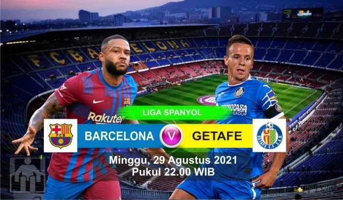 Prediksi Barcelona vs Getafe, Pekan Ketiga Liga Spanyol, Minggu 29 Agustus 2021