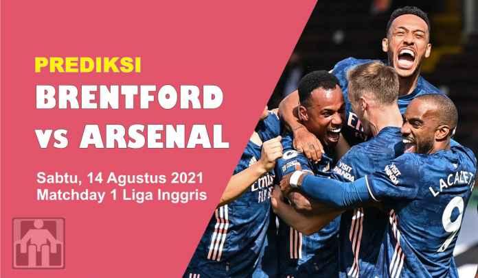 Prediksi Brentford vs Arsenal, Matchday 1 Liga Inggris, Sabtu 14 Agustus 2021