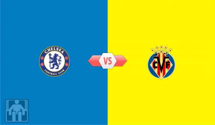 Prediksi Chelsea vs Villarreal, Piala Super Eropa, Kamis 12 Agustus 2021