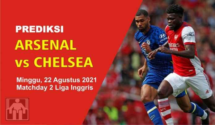 Prediksi Arsenal vs Chelsea, Pekan Kedua Liga Inggris, Minggu 22 Agustus 2021