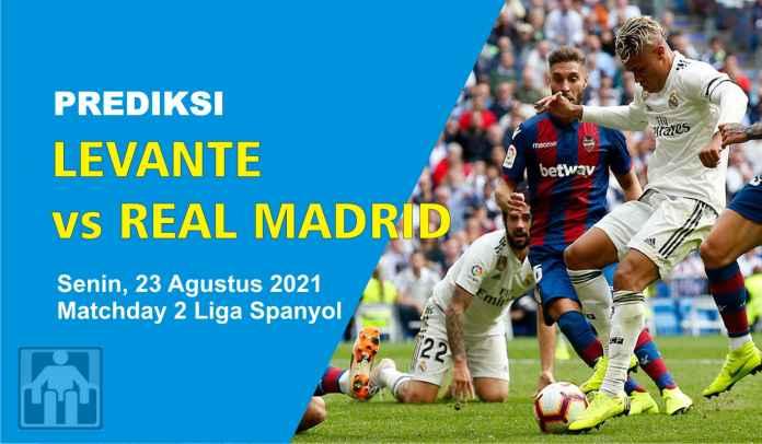 Prediksi Levante vs Real Madrid, Pekan Kedua Liga Spanyol, Senin 23 Agustus 2021