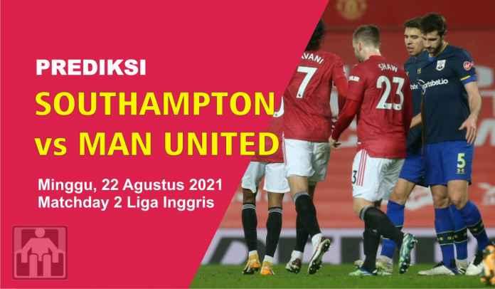 Prediksi Southampton vs Manchester United, Pekan Kedua Liga Inggris, Minggu 22 Agustus 2021