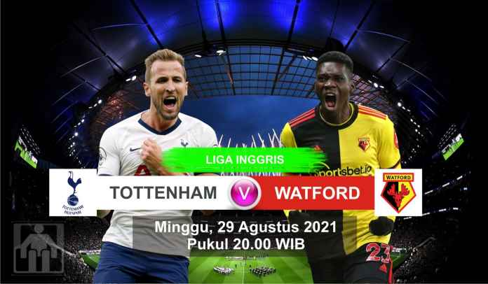Prediksi Tottenham Hotspur vs Watford, Pekan Ketiga Liga Inggris, Minggu 29 Agustus 2021
