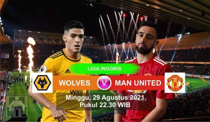 Prediksi Wolves vs Manchester United, Pekan Ketiga Liga Inggris, Minggu 29 Agustus 2021