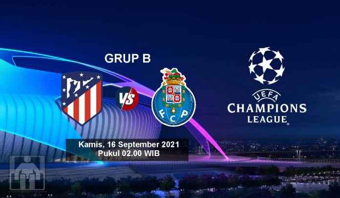 Prediksi Atletico Madrid vs FC Porto, Fase Grup Liga Champions, Kamis 16 September 2021