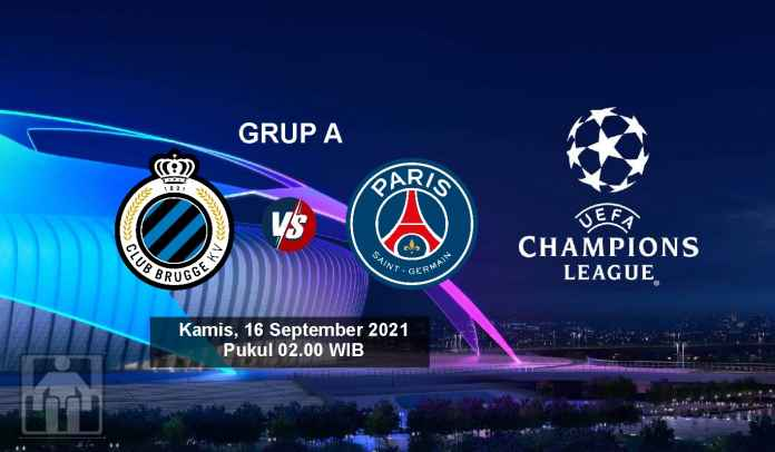 Prediksi Club Brugge vs PSG, Fase Grup Liga Champions, Kamis 16 September 2021