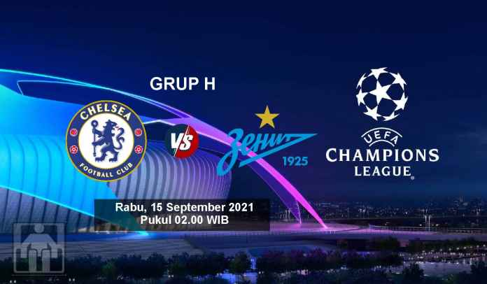 Prediksi Chelsea vs Zenit St Petersburg, Fase Grup Liga Champions, Rabu 14 September 2021