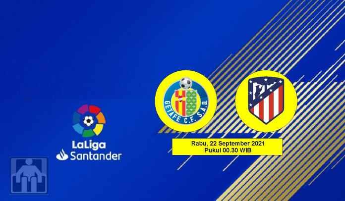 Prediksi Getafe vs Atletico Madrid, Pekan Keenam Liga Spanyol, Rabu 22 September 2021