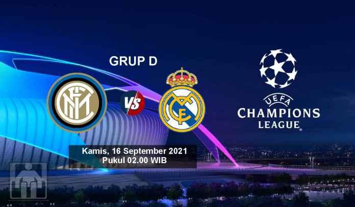 Prediksi Inter Milan vs Real Madrid, Fase Grup Liga Champions, Kamis 16 September 2021