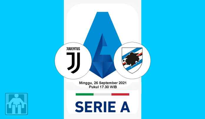 Prediksi Juventus vs Sampdoria, Pekan Keenam Liga Italia, Minggu 26 September 2021