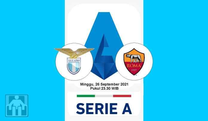 Prediksi Lazio vs AS Roma, Pekan Keenam Liga Italia, Minggu 26 September 2021