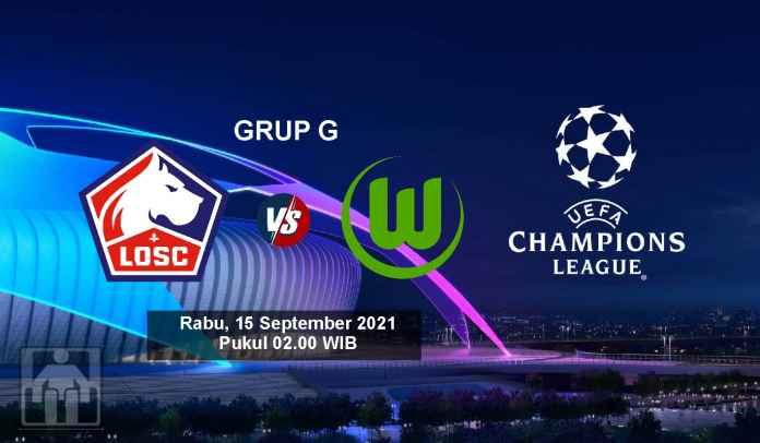 Prediksi Lille vs Wolfsburg, Fase Grup Liga Champions, Rabu 15 September 2021