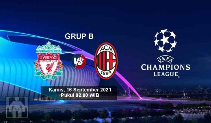 Prediksi Liverpool vs AC Milan, Fase Grup Liga Champions, Kamis 16 Agustus 2021