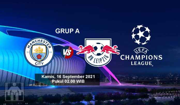 Prediksi Manchester City vs RB Leipzig, Fase Grup Liga Champions, Kamis 16 September 2021