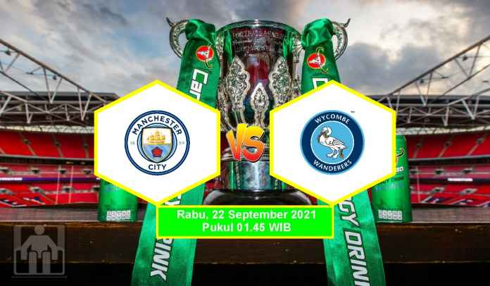 Prediksi Manchester City vs Wycombe, Putaran Ketiga Piala Liga, Rabu 22 September 2021