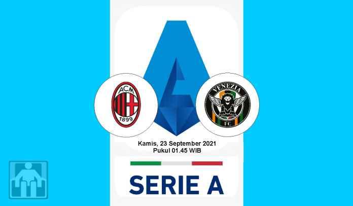 Prediksi AC Milan vs Venezia, Pekan Kelima Liga Italia, Kamis 23 September 2021