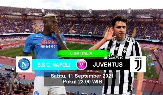 Prediksi Napoli vs Juventus, Pekan Ketiga Liga Italia, Sabtu 11 September 2021