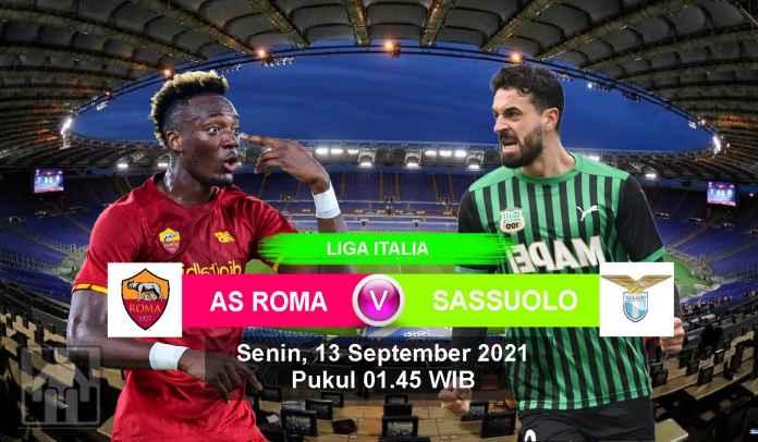 Prediksi AS Roma vs Sassuolo, Pekan Ketiga Liga Italia, Senin 13 September 2021