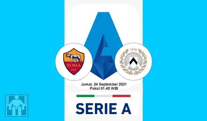 Prediksi AS Roma vs Udinese, Pekan Kelima Liga Italia, Jumat 24 September 2021