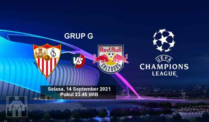 Prediksi Sevilla vs RB Salzburg, Fase Grup Liga Champions, Selasa 14 September 2021