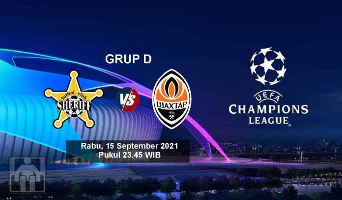 Prediksi Sheriff vs Shakhtar Donetsk, Fase Grup Liga Champions, Rabu 15 September 2021