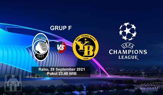 Prediksi Atalanta vs Young Boys, Fase Grup F Liga Champions, Rabu 29 September 2021