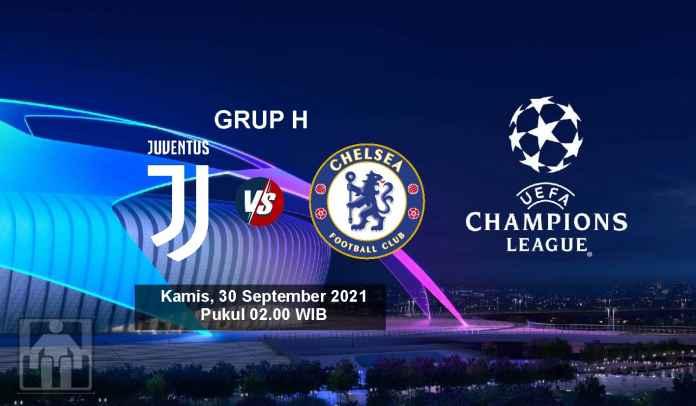 Prediksi Juventus vs Chelsea, Fase Grup H Liga Champions, Kamis 30 September 2021